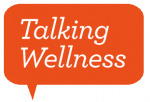 Talking Wellness
